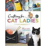 Crafting for Cat Ladies Book