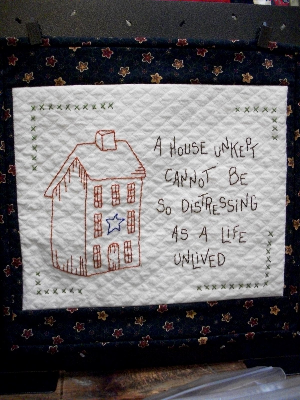The Good Life - A House Unkept - stitchery