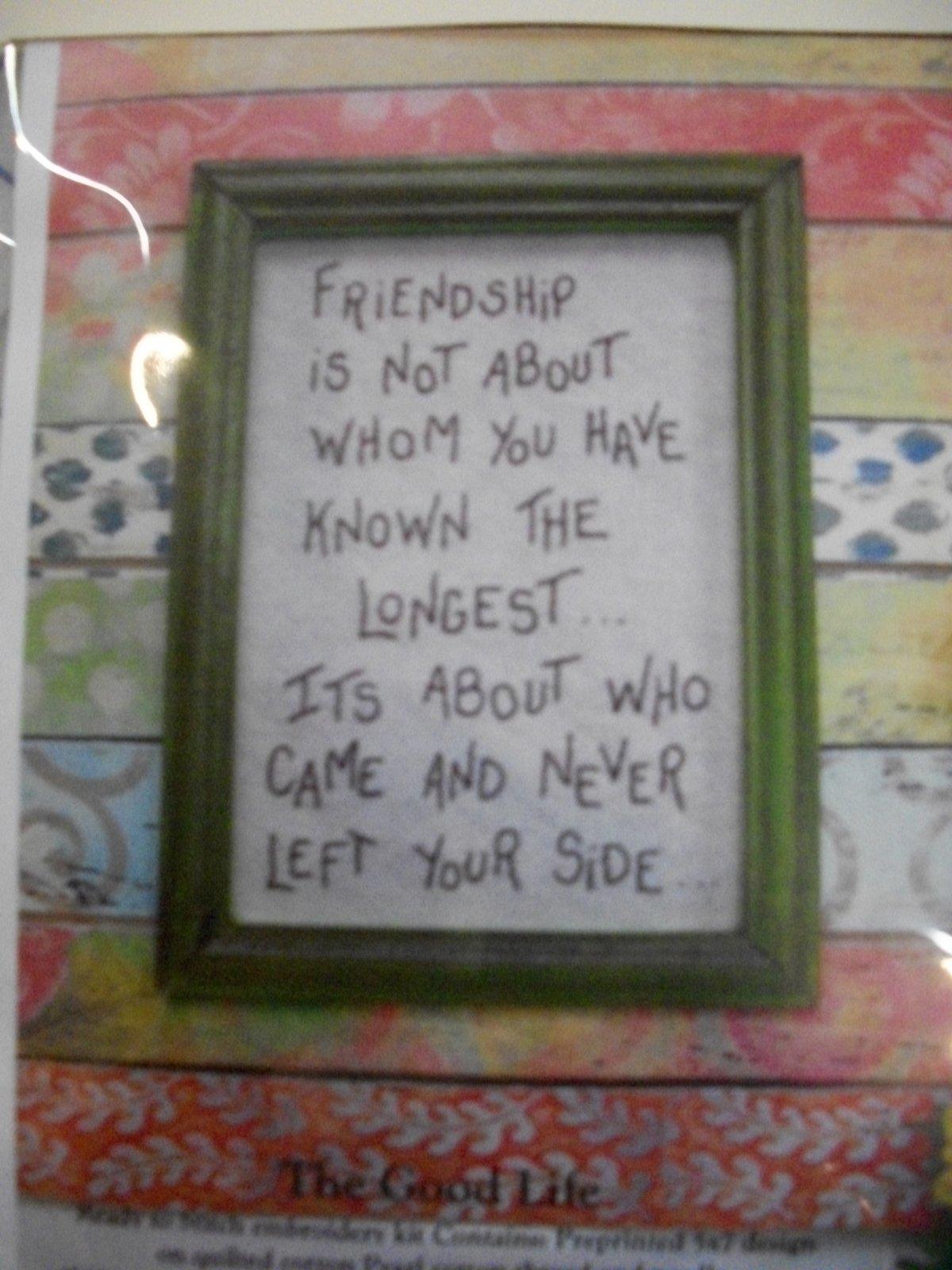 The Good Life- Friendship - stitchery