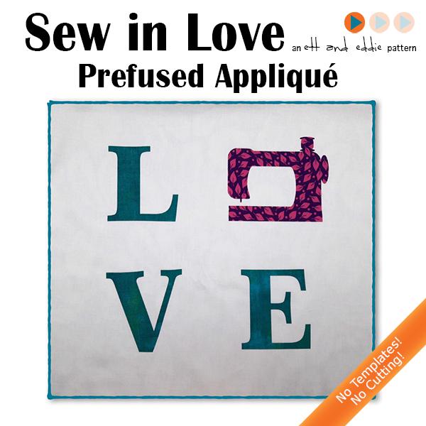 Sew In Love - prefused applique
