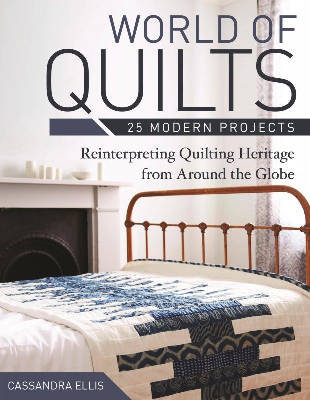 World of Quilts - 25 Modern Projects