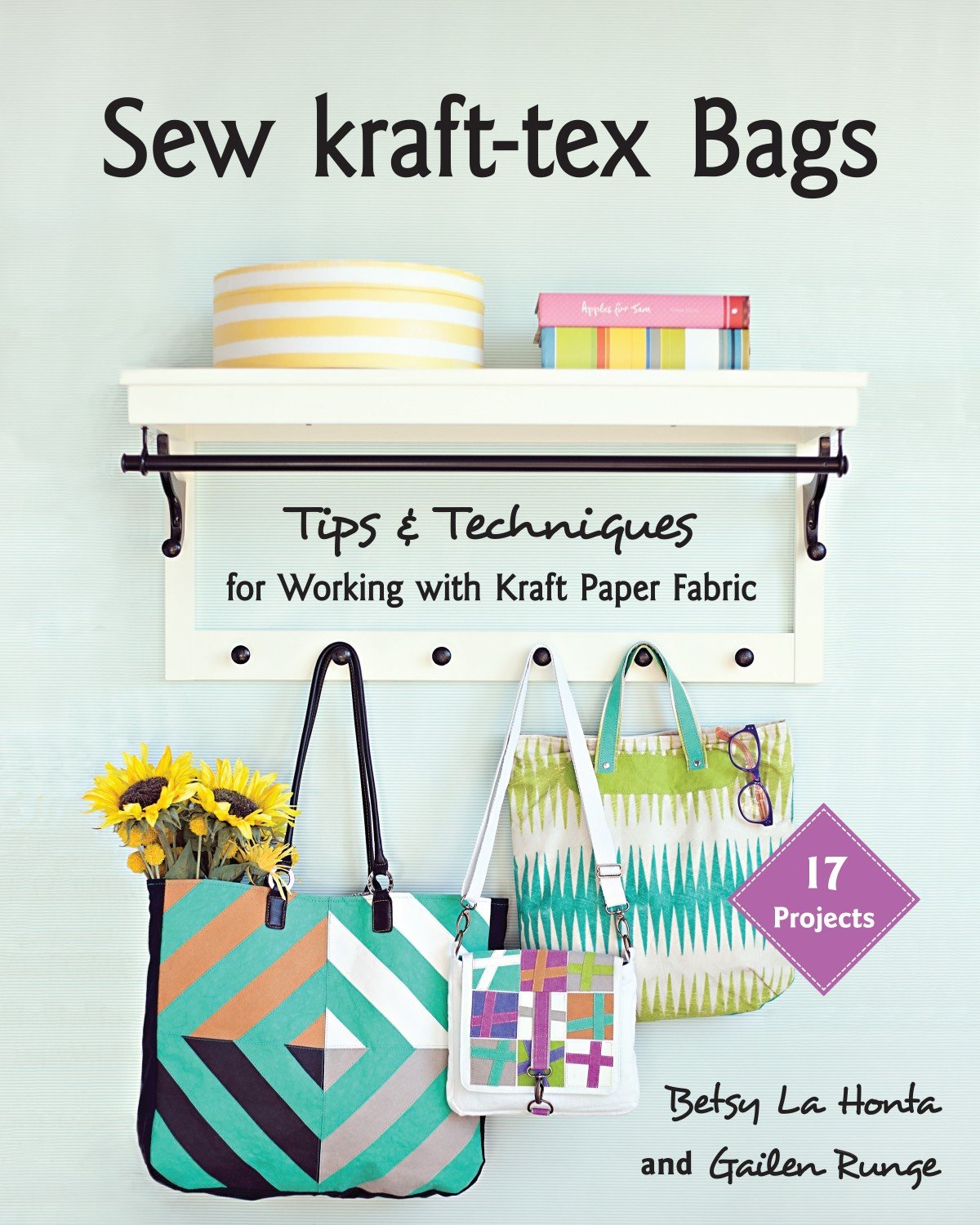 Sew kraft-tex Bags - 17 Projects, Tips & Techniques for Working with Kraft Paper