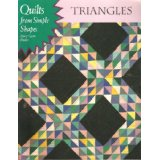Quilts from Simple Shapes - Triangles by Mary Coyne Penders