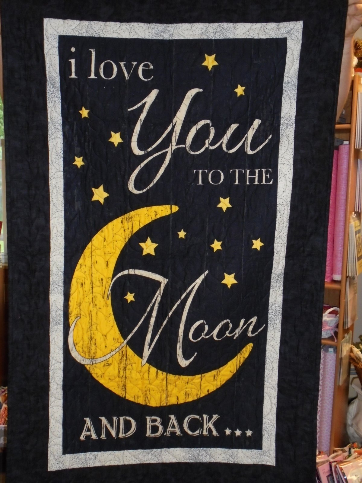 I Love You To The Moon And Back Quilt Kit