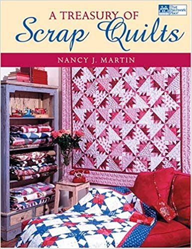 A Treasury of Scrap Quilts by Nancy J. Martin