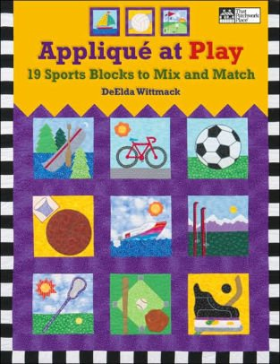 Applique At Play by DeElda Wittmack