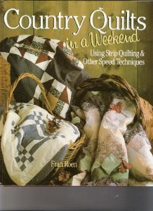Country Quilts in a Weekend