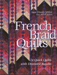 French Braid Obsession by Jane Hardy Miller