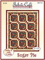 SUGAR PIE 3 YD QUILT PATTERN by Fabric Cafe