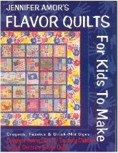 Flavor Quilts for Kids to Make:
