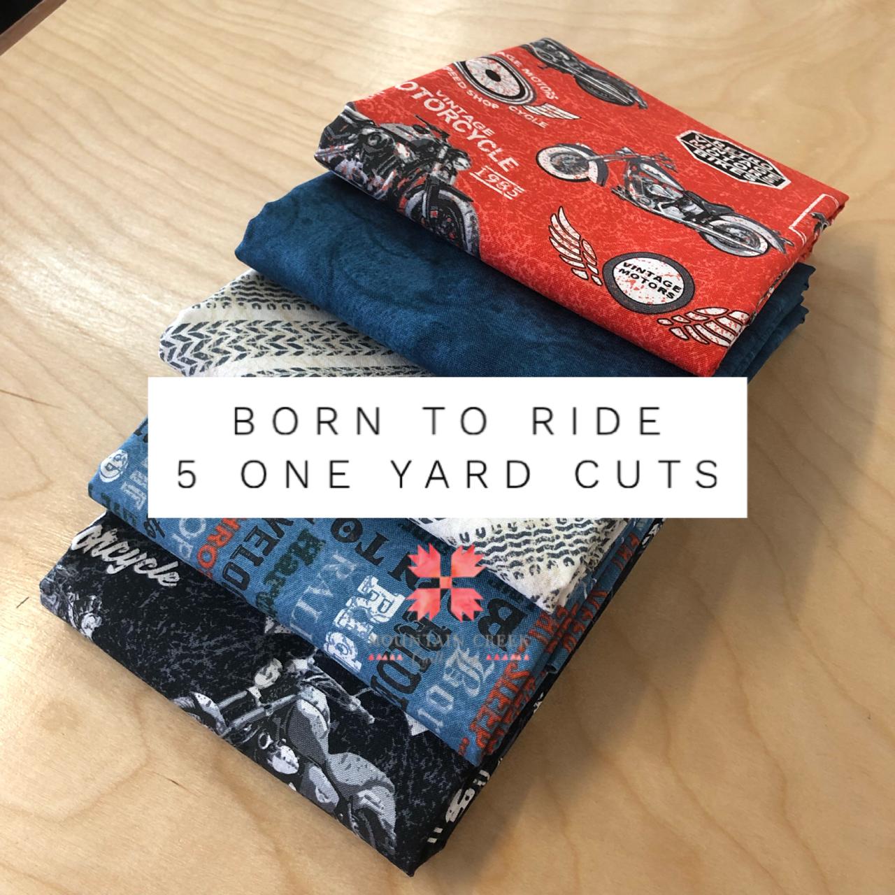 Born To Ride/Honor One Yard Bundle