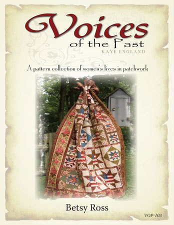 Voices of the Past Pattern- Betsy Ross