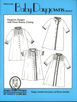 Baby Daygowns Book II by Ginger Snaps Designs