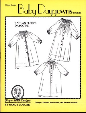 Baby Daygowns Book III by Ginger Snaps Designs