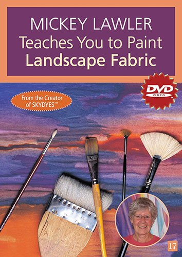 Mickey Lawler Teaches You to Paint Landscape Fabric - DVD *new*
