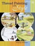 Thread Painting with Style by Nancy Prince (out of print)