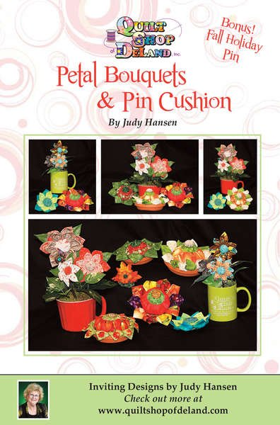 Petal Bouquets & Pin Cushion Pattern by Judy Hansen