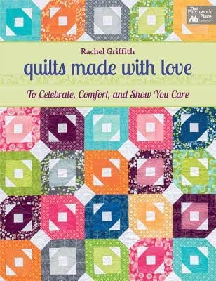QUILTS MADE WITH LOVE/GRIFFITH