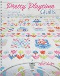 PRETTY PLAYTIME QUILTS / LUTZ