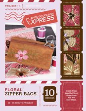 ANITA GOODESIGN - EXPRESS PROJECT #11 - FLORAL ZIPPER BAGS