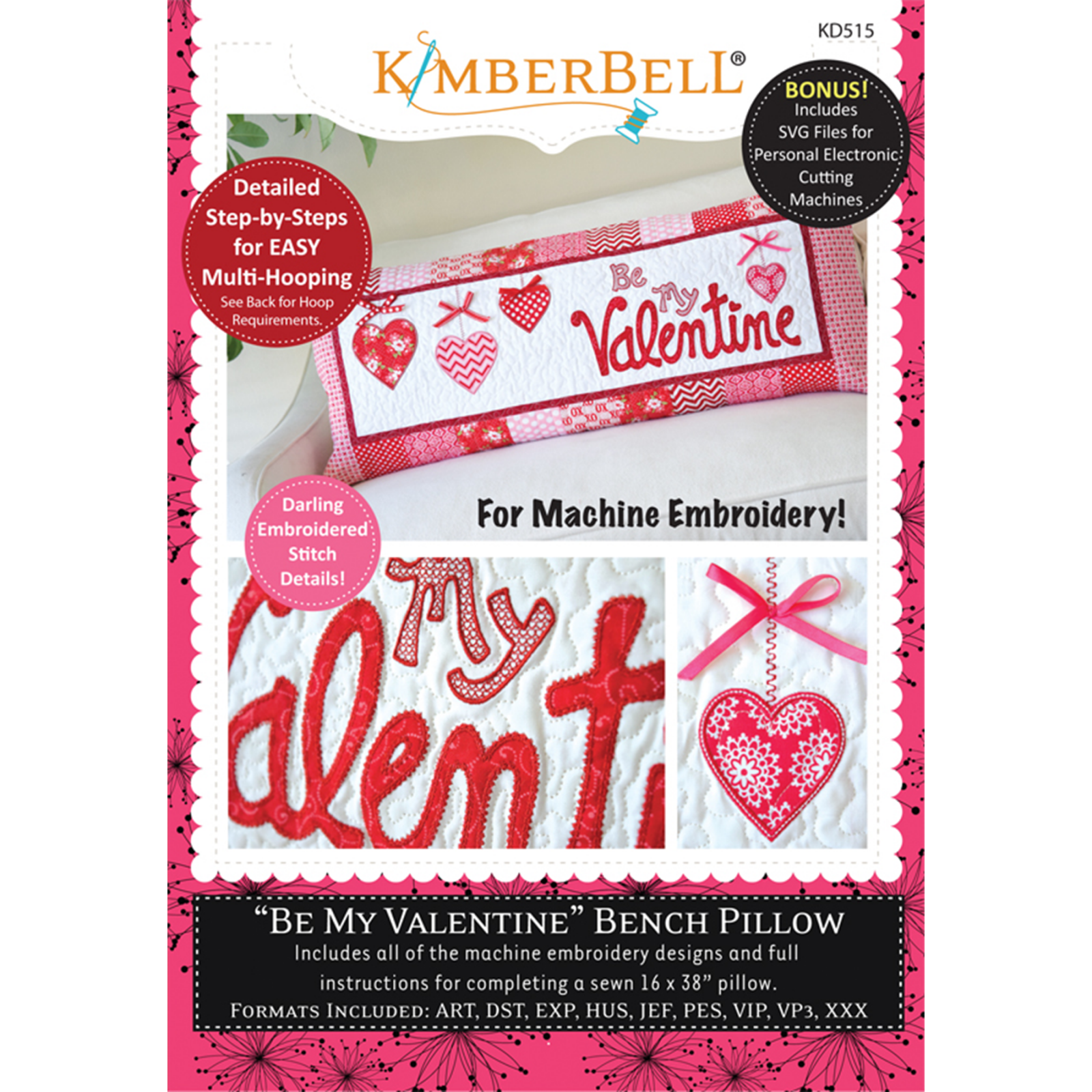 KIMBERBELL BE MY VALENTINE BENCH PILLOW - MACHINE EMBROIDERY/CD