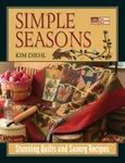 Simple Seasons Quilt Pattern Books by Kim Diehl