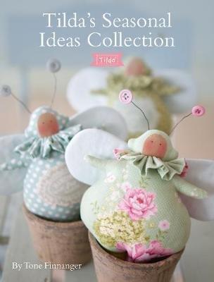 Tilda's Seasonal Ideas Collection Book