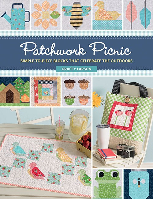 Patchwork Picnic Quilt Pattern Book - That Patchwork Place