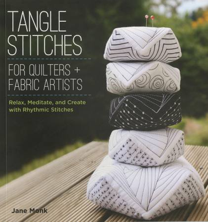 Tangle Stitches for Quilters & Fabric Artists by Jane Monk