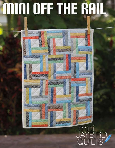 Mini Off the Rail Quilt Pattern - by Jaybird Quilts