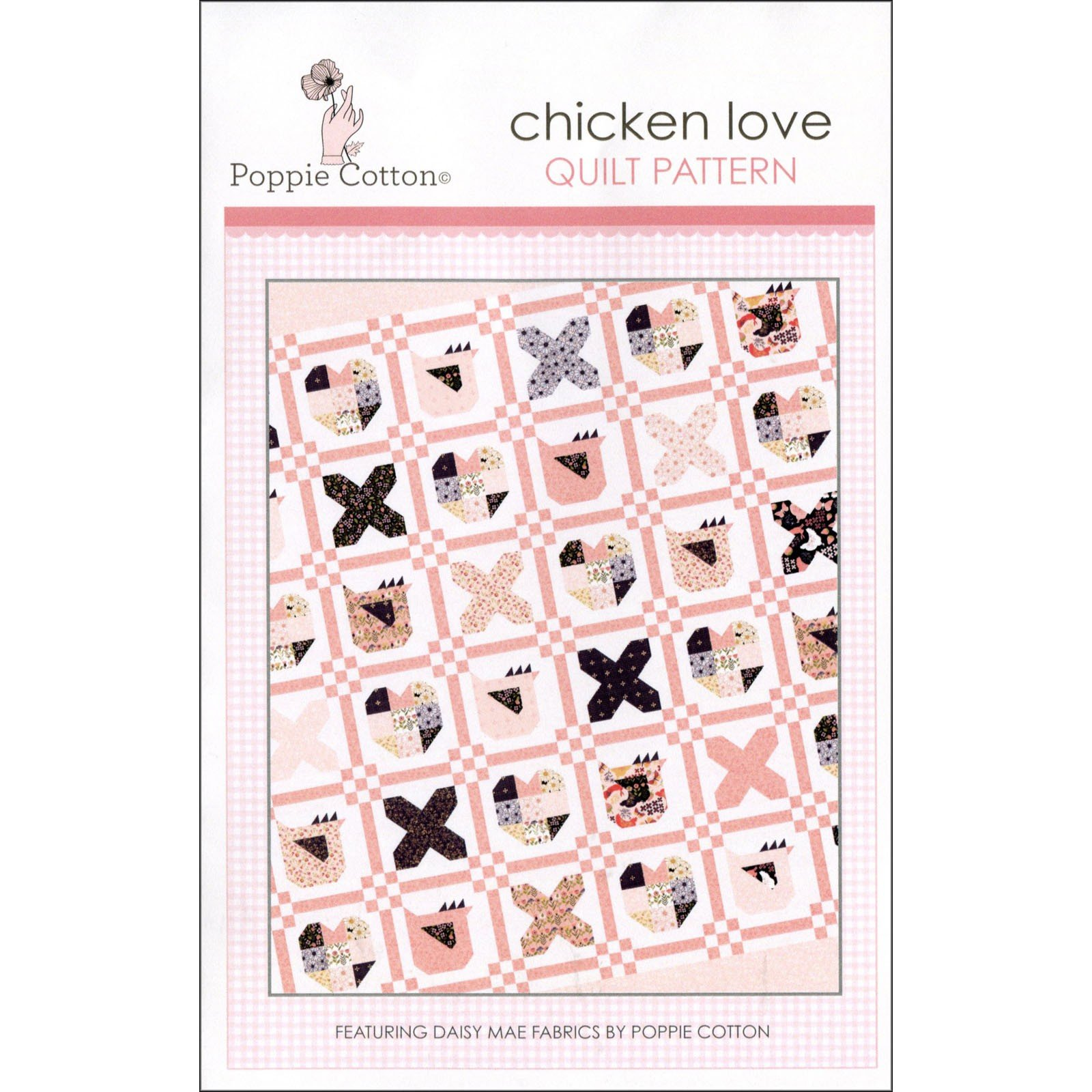 Chicken Love Quilt Pattern - 67 x 67