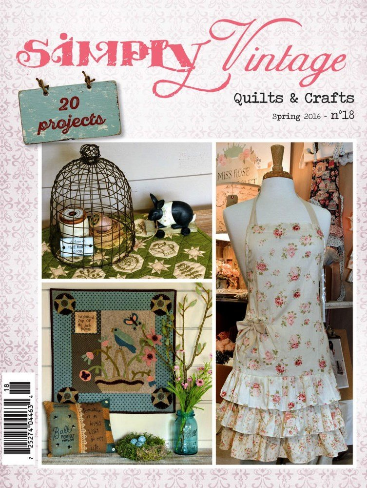 Simply Vintage Quilts & Crafts Magazine - Spring 2016 No. 18