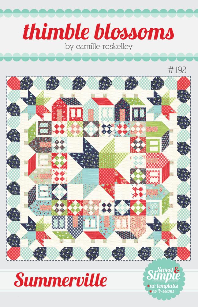 Summerville Quilt Pattern by Thimble Blossoms - 70 X 70