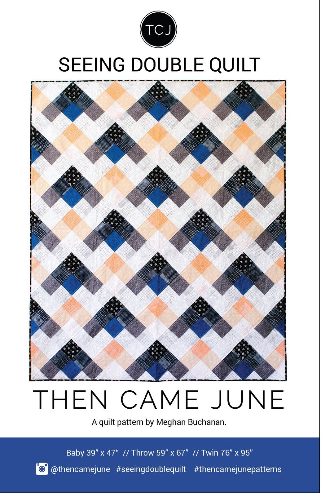 Seeing Double Quilt Pattern by Then Came June