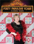 Eleanor Burns Forty Fabulous Years