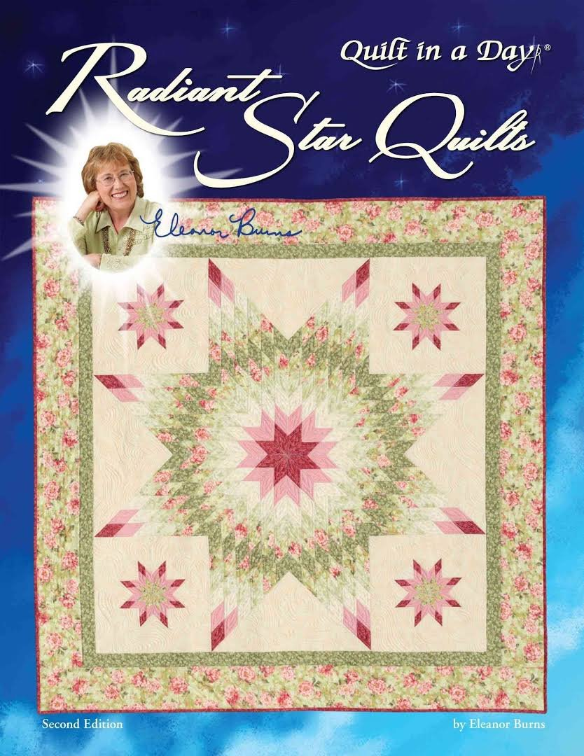 Eleanor Burns Radiant Star Quilt Book 2