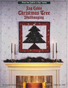 Eleanor Burns Log Cabin Christmas Tree Wallhanging