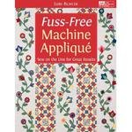 Fuss Free Machine Applique