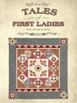 Eleanor Burns Tales of First Ladies & Quilt Tales of First Ladies and their Quilt Blocks