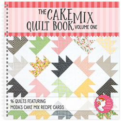 Cake Mix Quilt Book Volume 1
