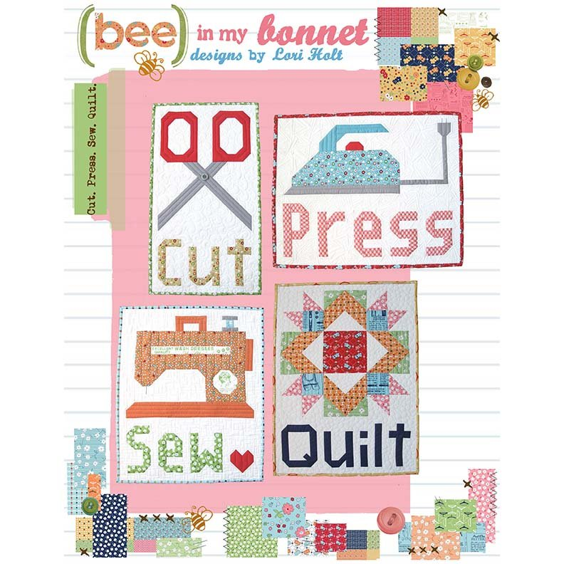 Bee in My Bonnet Cut Press Sew Quilt