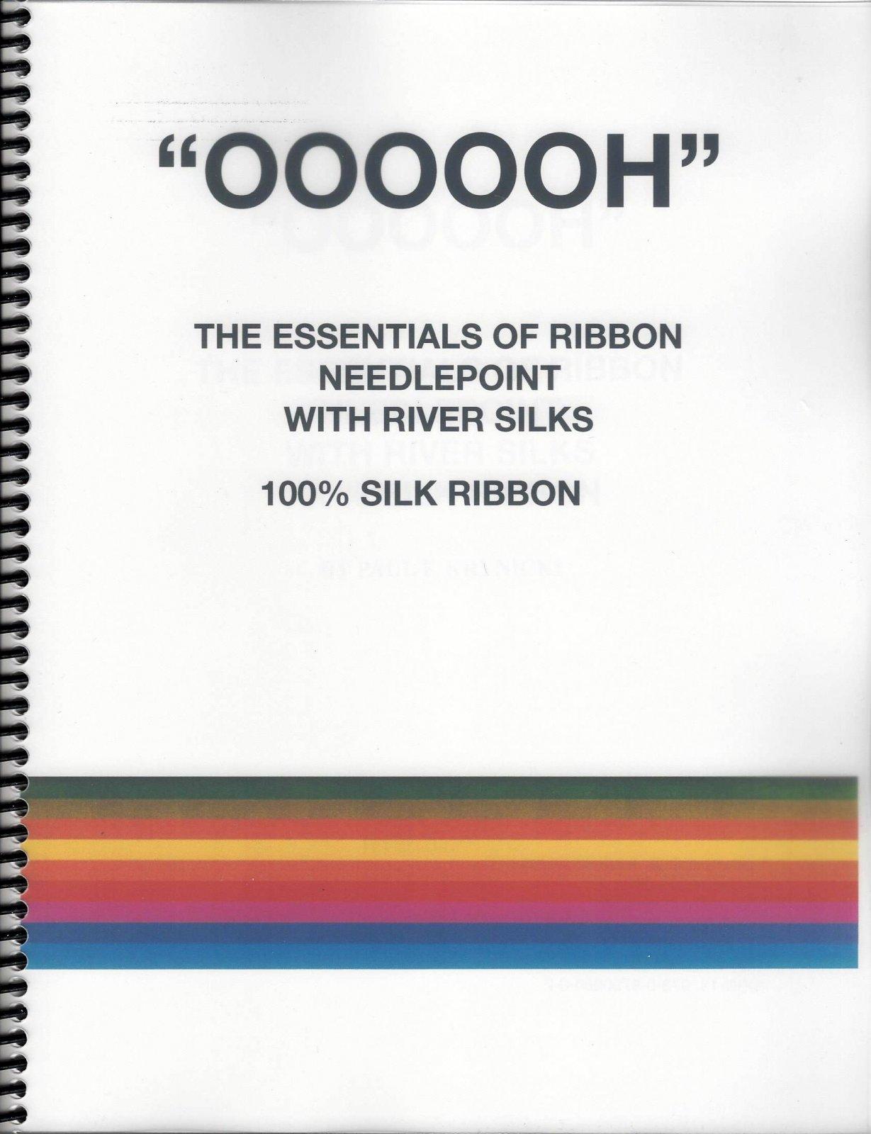 OOOOOH The Essentials of Ribbon Needlepoint