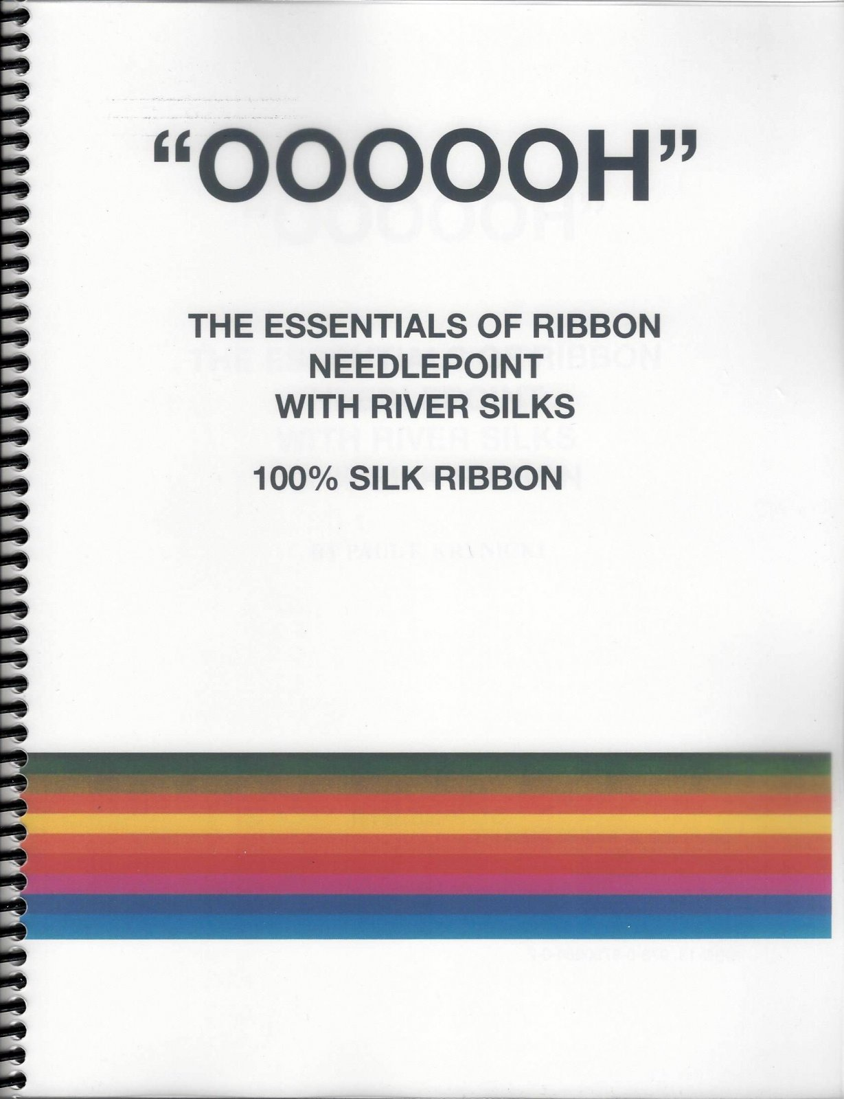 OOOOOH The Essentials of Ribbon Needlepoint