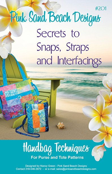 Secrets to Snaps, Straps and Interfacings Pattern