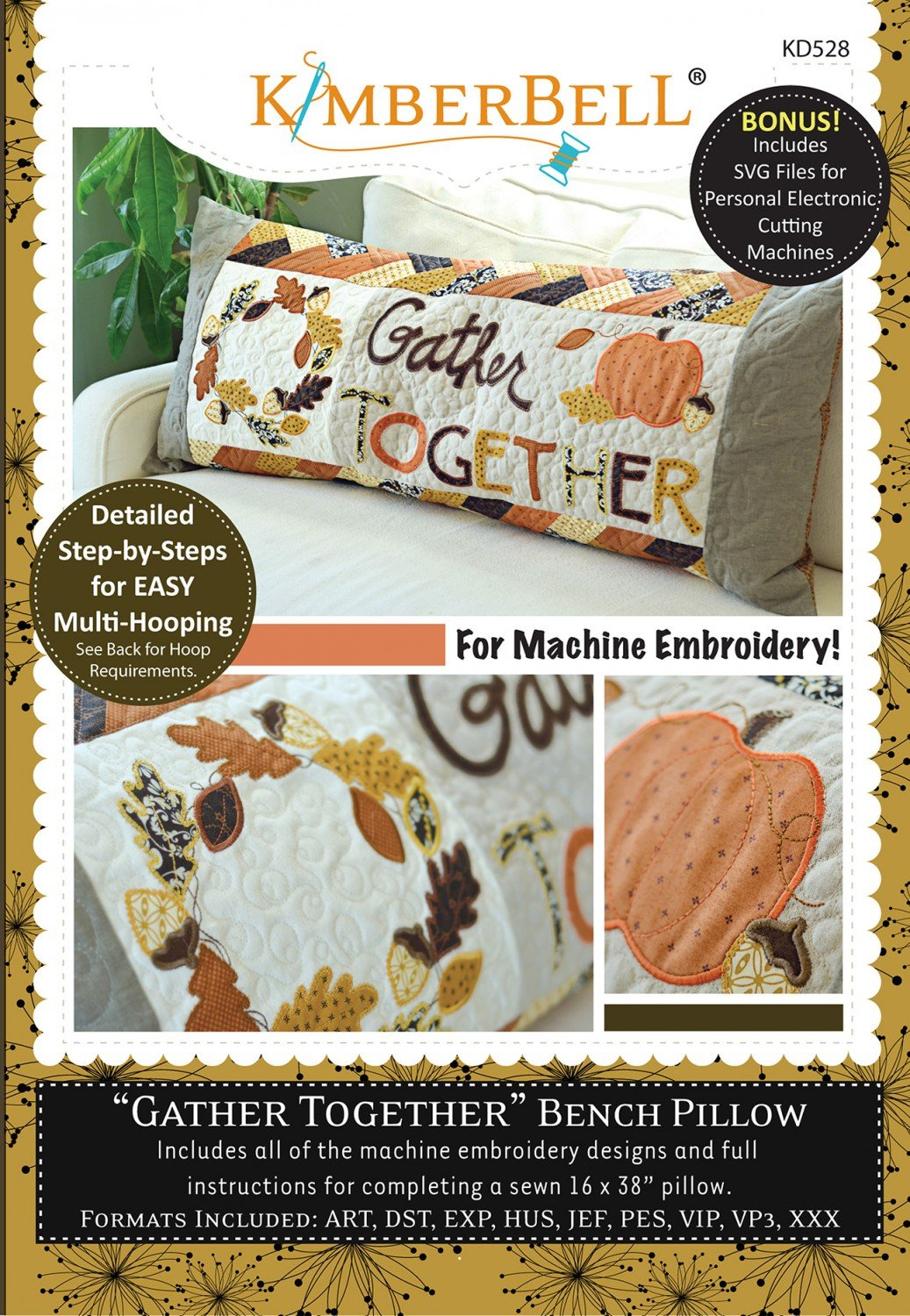 Gather Together - Bench Pillow (for Machine Embroidery) CD