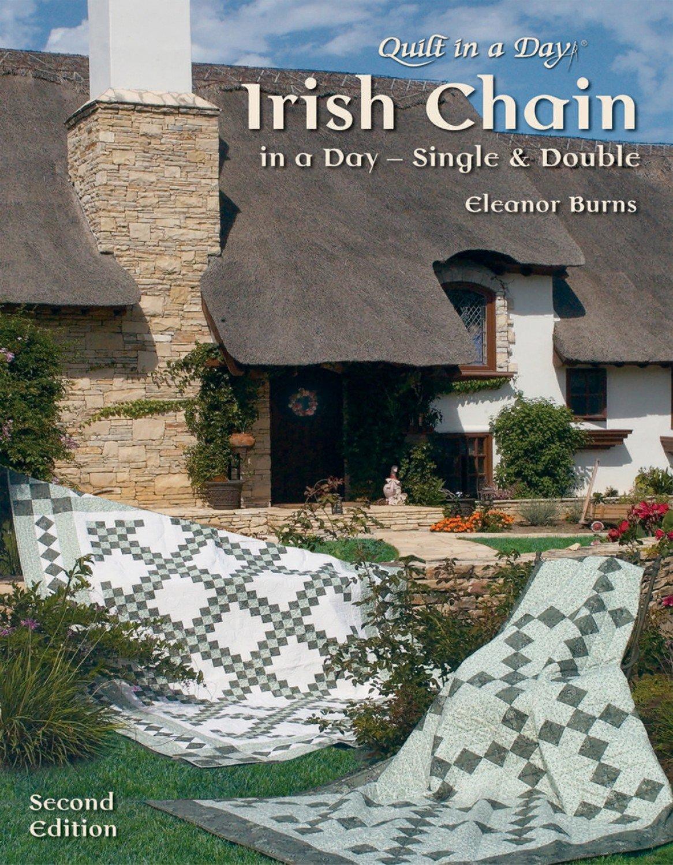 Irish Chain in a Day - Single & Double