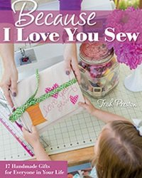 Because I Love You Sew