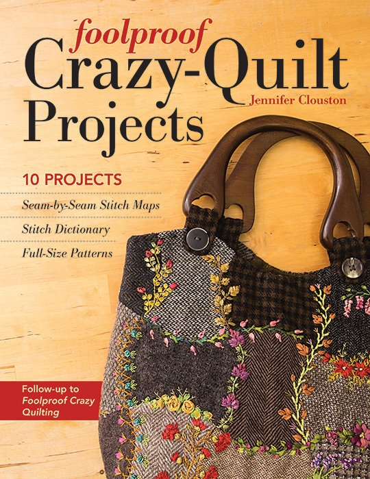 Foolproof Crazy-Quilt Projects