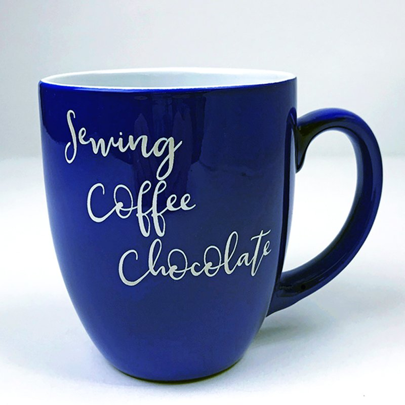 Bistro Mug - Sewing, Coffee, Chocolate
