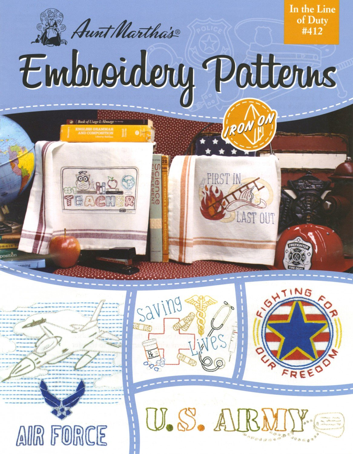 Aunt Martha's Embroidery Pattern: In the Line of Duty